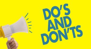 """DO'S AND DON'TS"" with a loudspeaker besides on yellow background."